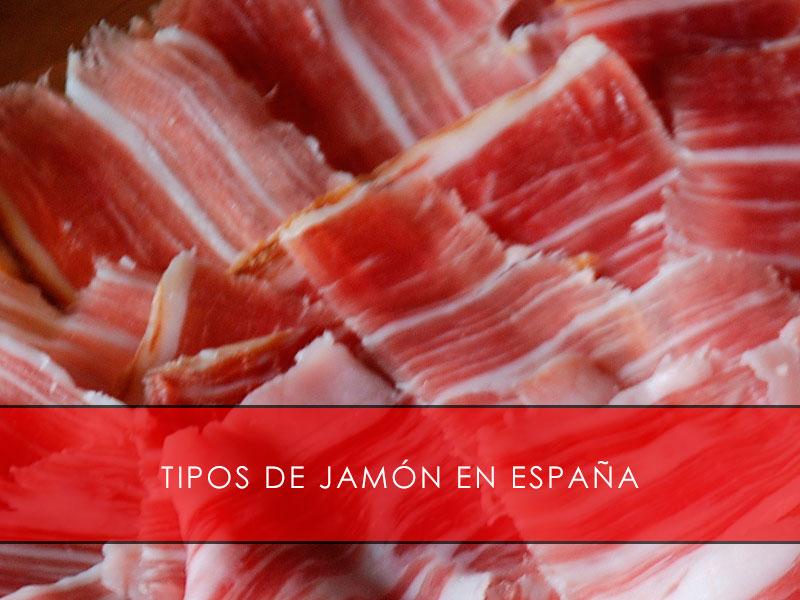 tipos de jamón en España