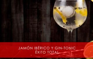 jamon iberico y gin tonic