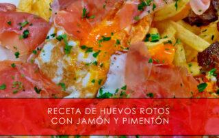 receta de huevos rotos con jamón y pimentón
