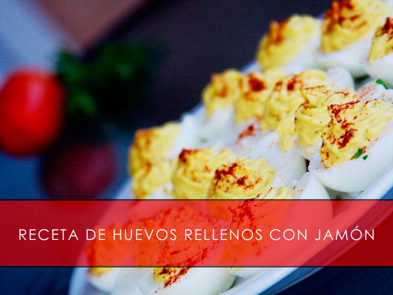 receta de huevos rellenos con jamón