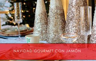 Navidad gourmet con jamón - La Casa del Jamón