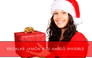 regalar jamón a tu amigo invisible - La Casa del Jamón