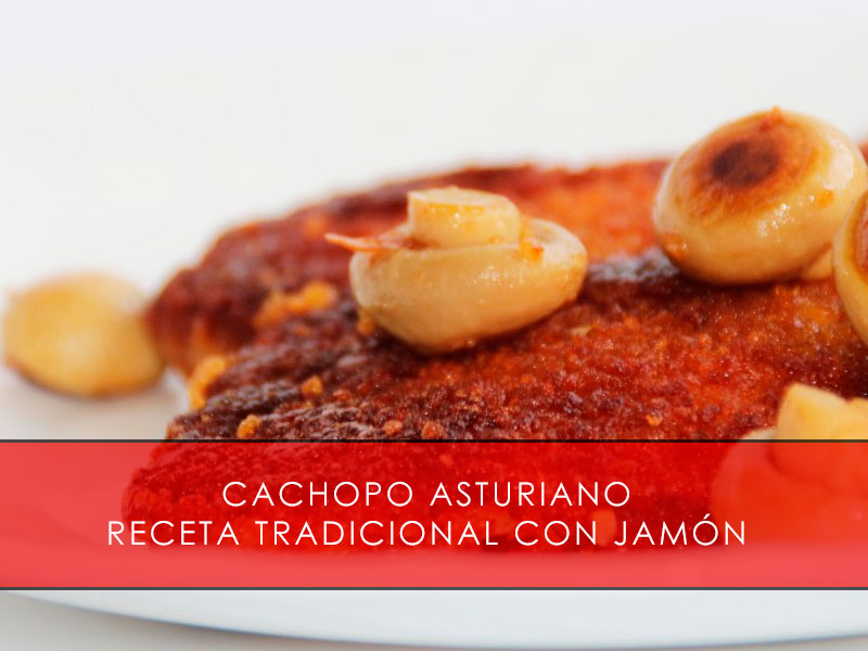 cachopo asturiano, receta tradicional con jamón- La Casa del Jamón