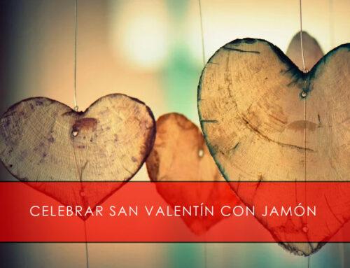Celebrar San Valentín con jamón